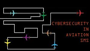 Cybersecurity in Aviation SMS