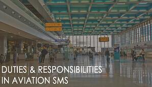 Duties and responsibilities in aviation safety management
