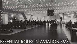 Essential roles in aviation SMS
