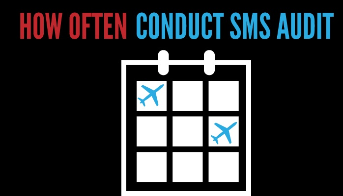 How often should you conduct aviation SMS audit