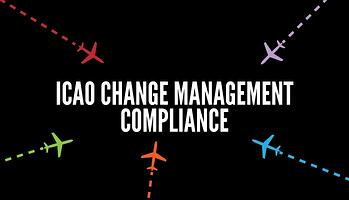 How to be compliant with ICAO change management requirements