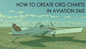 How to create org charts in aviation SMS