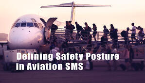 How to define your safety posture in aviation safety management