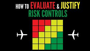 How to evaluate and justify risk controls in aviation SMS