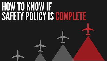 How to know if aviation SMS Safety Policy is complete