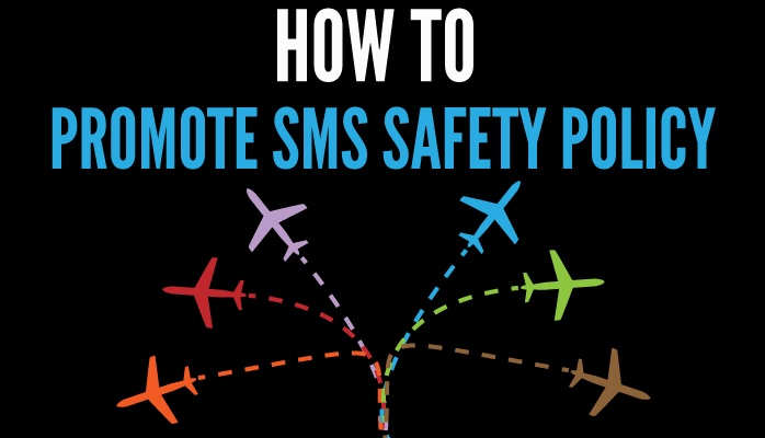 How to promote your aviation SMS Safety Policy