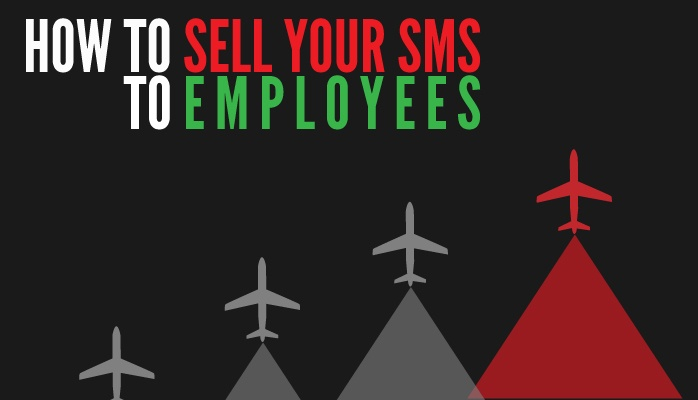How to sell your SMS to employees and get participation in aviation safety program