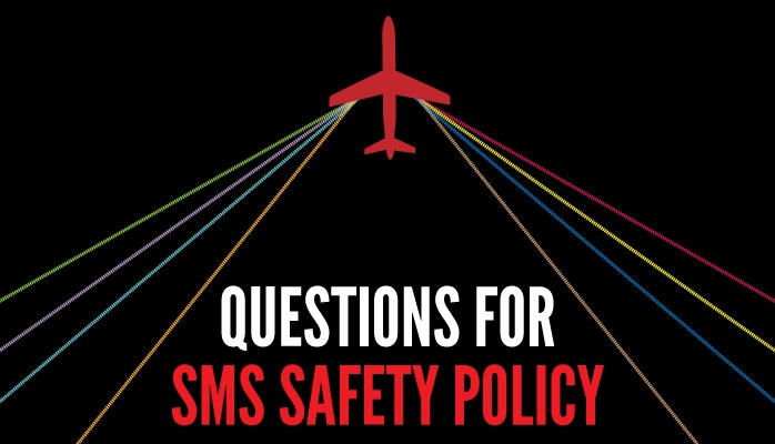 Questions for your aviatoin SMS Safety Policy