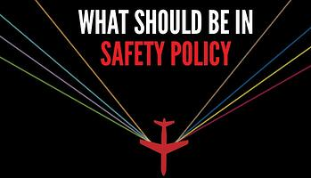 What should be in your aviatoin SMS Safety Policy