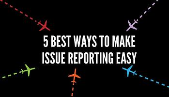 5 best ways to make hazard reporting easy in aviation SMS