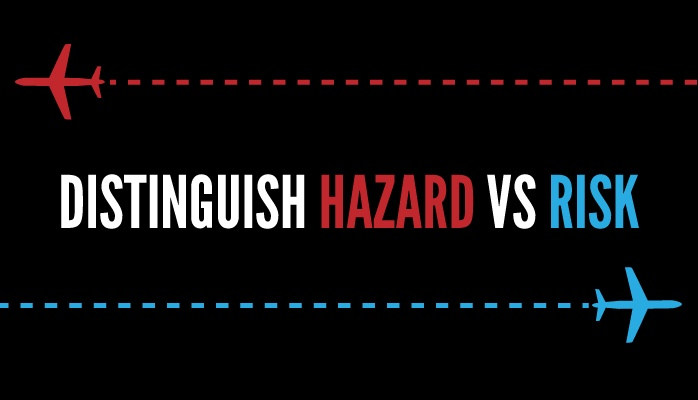 How to Distinguish Hazard Occurrence from Risk Occurrence