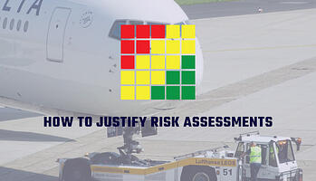 How to justify risk assessments in aviation SMS