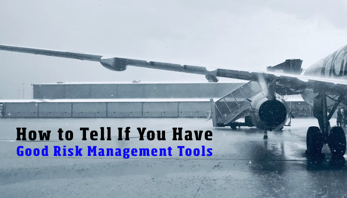 How to tell if you have good risk management tools