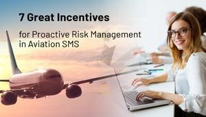 Aviation SMS Incentives Good or Bad for Proactive Risk Management
