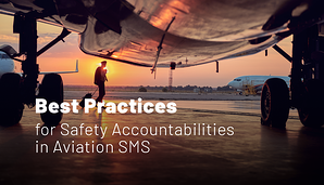 What Are the Best Practices of Safety Accountabilities in Aviation SMS Programs