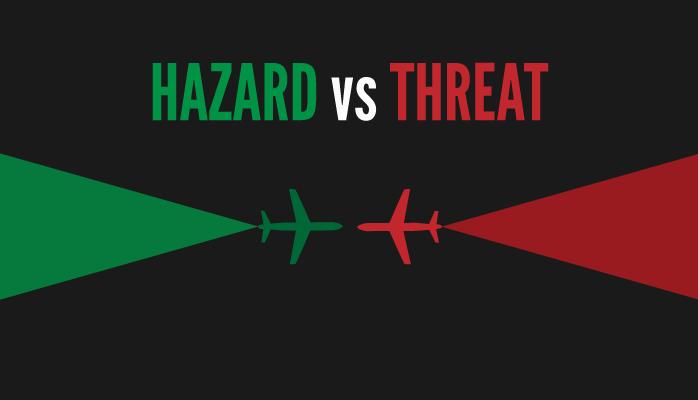 Hazard vs threat in aviation SMS