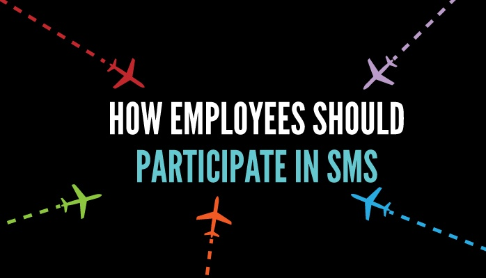 How employees should participate in aviation SMS program