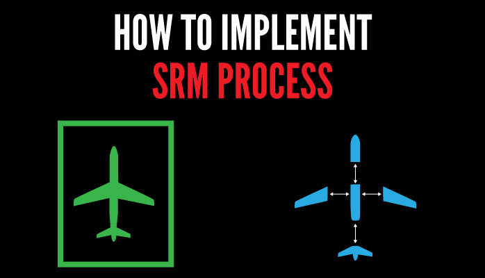 How to implement SRM Process in Aviation SMS