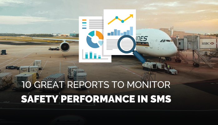 10 Great Reports to Monitor Safety Performance in SMS