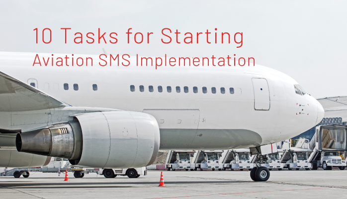 10 Tasks for Starting Aviation SMS Implementation