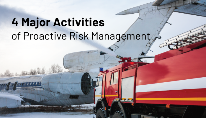 4 Major Activities of Proactive Risk Management in Aviation SMS