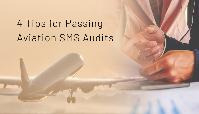 4 Tips for Passing Aviation SMS Audits