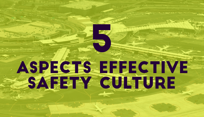 SMS Pro 5 Aspects Effective Aviation Safety Culture