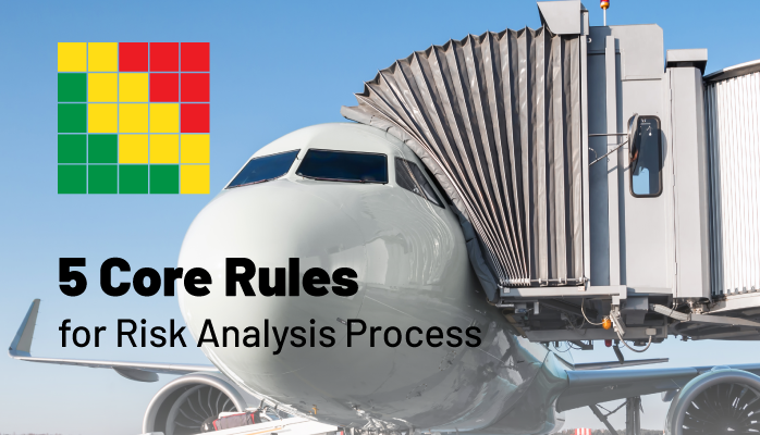 5 Core Rules for Risk Analysis Process in Aviation SMS Implementations