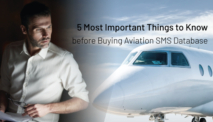 5 Most Important Things to Know before Buying Aviation SMS Database