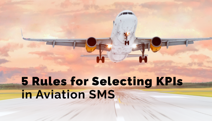 5 Rules for Selecting KPIs in Aviation SMS