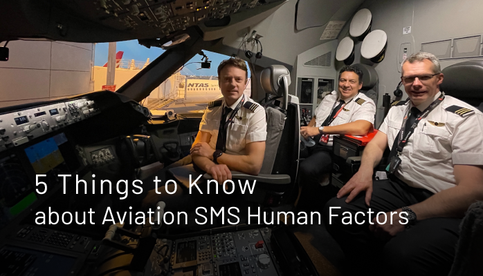 5 Things to Know about Aviation SMS Human Factors