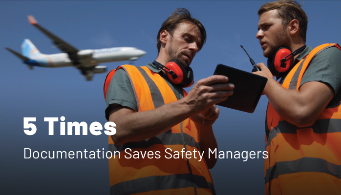 5 Times Documentation Saves Safety Managers in Aviation SMS