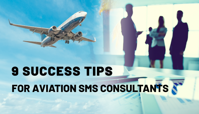 9 Success Tips for Aviation SMS Consultants
