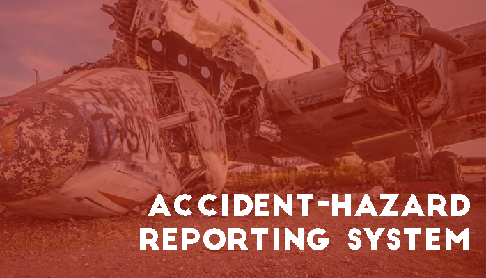 Learn components of an aviation Accident Hazard Reporting System for airlines airports maintenance FBO MRO