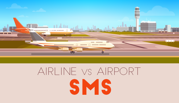 Aviation Airline vs Airport SMS