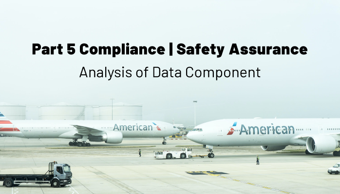FAA Part 5 Compliance | Safety Assurance Analysis of Data Component