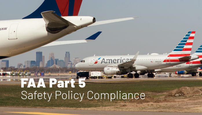 FAA Part 5 | Safety Policy Compliance
