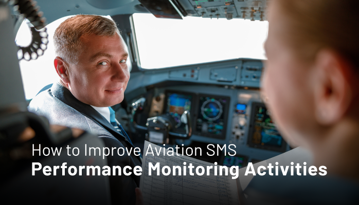 How to Improve Aviation SMS Performance Monitoring Activities