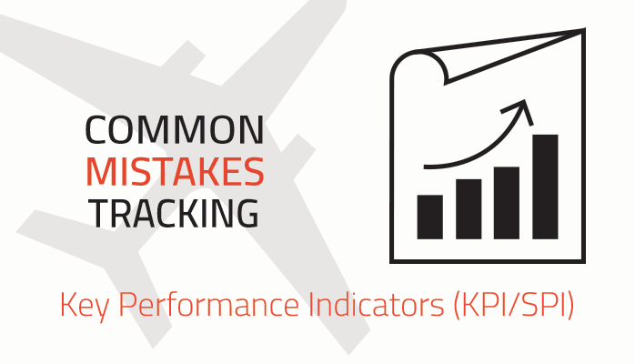 Mistakes Controlling Aviation Key Performance Indicators KPIs Best Practices