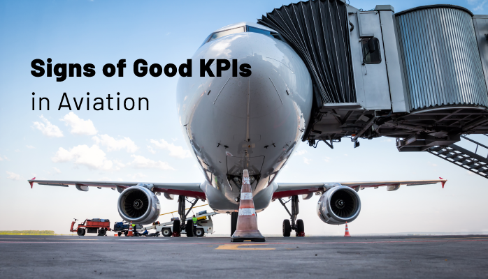 Signs of Good KPIs in Aviation