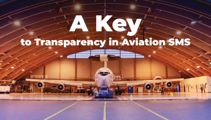A Key to Transparency in Aviation SMS