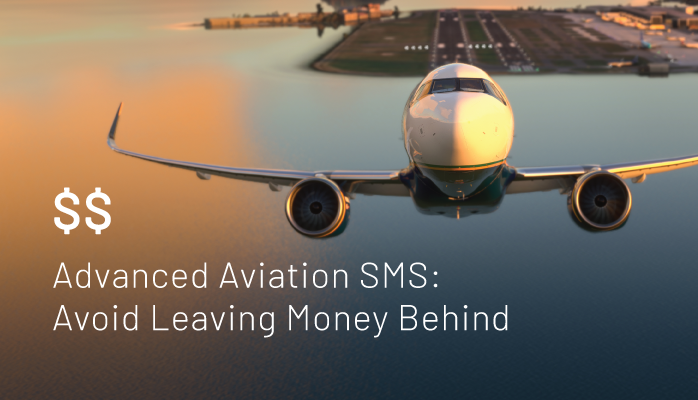 Advanced Aviation SMS: Avoid Leaving Money Behind - Implementation Styles