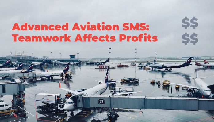 Advanced Aviation SMS: Top Management Support Drives SMS Profits