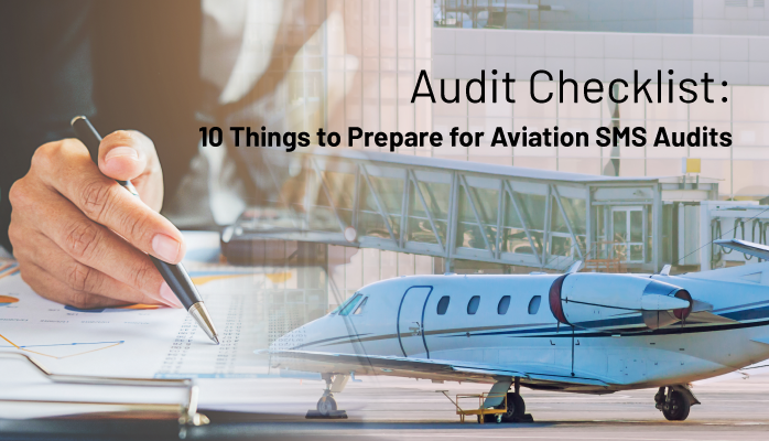 udit Checklist: 10 Things to Prepare for Aviation SMS Audits