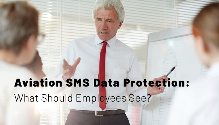 Aviation SMS Data Protection: What Should Employees See