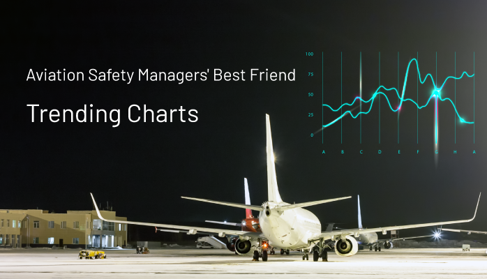 Aviation Safety Managers' Best Friend - Trending Charts