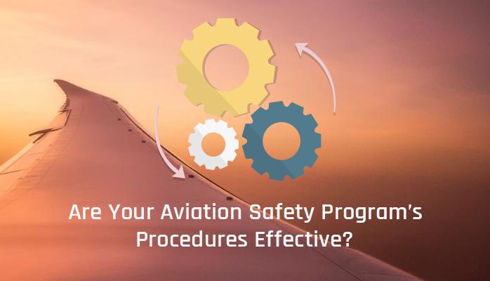 Aviation Safety Program's Procedures Effective
