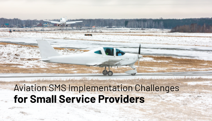 Aviation SMS Implementation Challenges for Small Service Providers