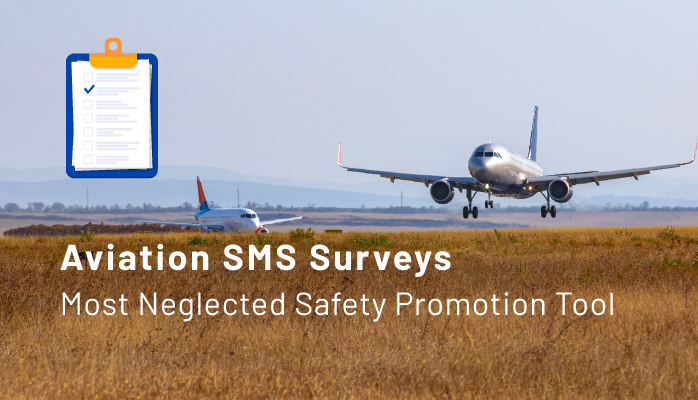 Aviation SMS Surveys - an Often Neglected Safety Promotion Tool
