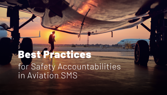 Best Practices for Safety Accountabilities in Aviation SMS